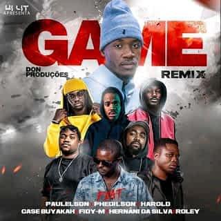 Don Produções - Game Remix (feat.Paulelson, Phedilson, Harold, Case Buyakah, Fidy-M, Hernani da Silva & Roley ) [2021] DOWNLOAD MP3