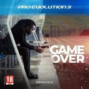 Prodigio – Pro Evolution 3 (Game Over) [MixTape] [2021] DOWNLOAD ZIP