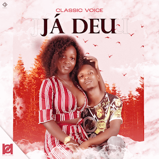 Classic Voice - Já Deu [2021] DOWNLOAD MP3