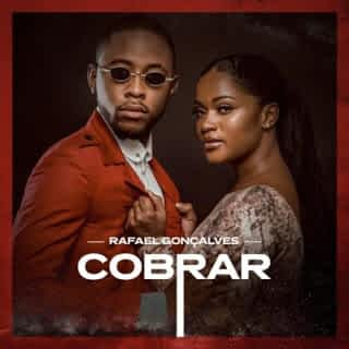 Rafael Gonçalves – Cobrar [2021] DOWNLOAD MP3