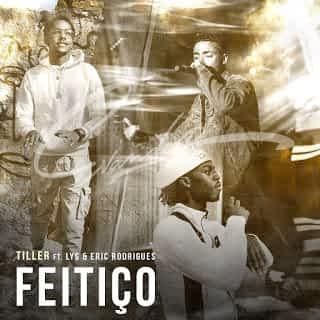 Tiller – Feitiço (Feat LYS & Eric Rodrigues) [2021] DOWNLOAD MP3