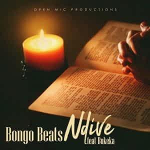 Bongo Beats – Ndive (feat. Bukeka) [2021] DOWNLOAD MP3