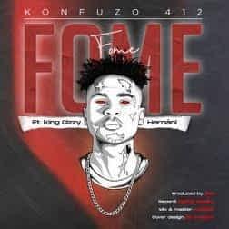 Konfuzo 412 – Fome (feat. King Cizzy & Hernâni) [2021] DOWNLOAD MP3
