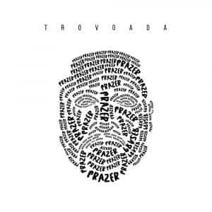 Trovoada – Prazer [2021] DOWNLOAD MP3