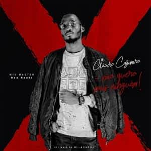 Claudio Cazimiro ̵ Não Quero Mais Ninguém [2021] DOWNLOAD MP3